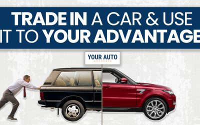 Trade In a Car and Use It to Your Advantage