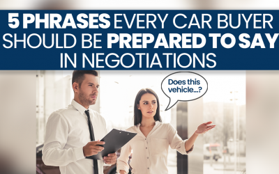 5 Phrases to Say When Negotiating a Car Price