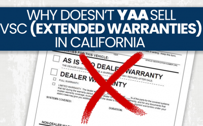 Why Doesn't YAA Sell Extended Warranties in California?