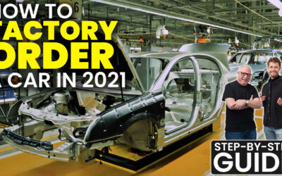 How to Factory Order a Car (For 2021)