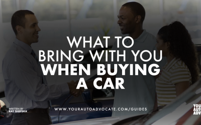The 3 Things You Need to Bring with You When Buying a Car (If You Want to Be Taken Seriously)
